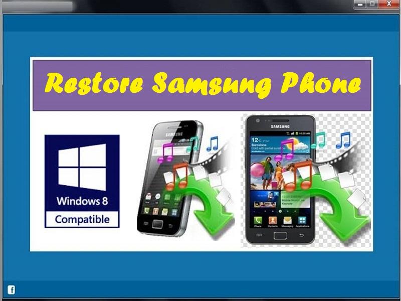 Best tool to Restore Samsung Phone
